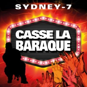 SYDNEY-7 - CASSE LA BARAQUE